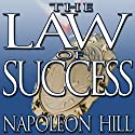 The Law of Success: From the Master Mind to the Golden Rule (in Sixteen Lessons) Hörbuch von Napoleon Hill Gesprochen von: Grover Gardner