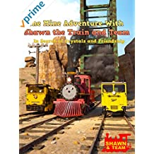 The Mine Adventure With Shawn the Train and Team - In Search of Crystals and Friendship