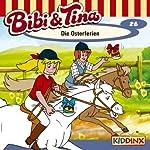 Die Osterferien (Bibi und Tina 26) | Ulf Tiehm