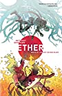 Ether Volume 1: Death of the Last Golden Blaze