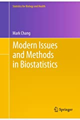Modern Issues and Methods in Biostatistics (Statistics for Biology and Health) Kindle Edition