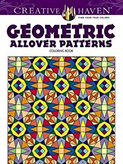 Creative Haven Geometric Allover Patterns Coloring Book Books