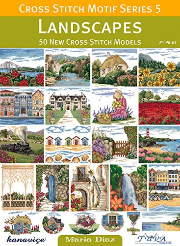 Cross Stitch Motif Series 5: Landscapes: 50 New Cross Stitch