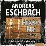 Humanic Park | Andreas Eschbach