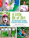 A Little Bit of Dirt: 55+ Science and...