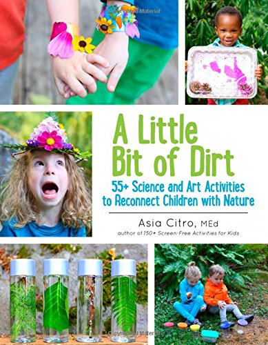 A Little Bit of Dirt: 55+ Science and