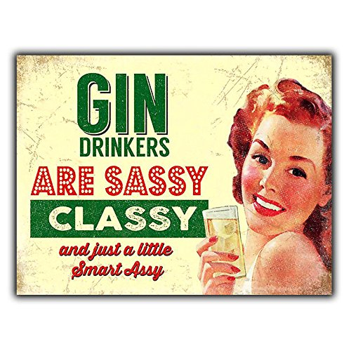 - PotteLove Gin Drinkers are Sassy Classy Metal Wall Plaque Sign Humorous Kitchen Bar Cafe