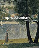 img - for Impressionism on the Seine book / textbook / text book