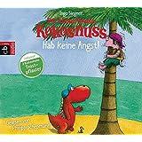 Der kleine Drache Kokosnuss - Hab keine Angst! (Die Abenteuer des kleinen Drachen Kokosnuss, Band 2)