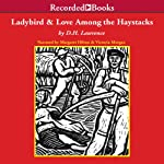 The Ladybird and Love Among the Haystacks | D.H. Lawrence