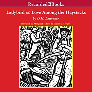 The Ladybird and Love Among the Haystacks Audiobook