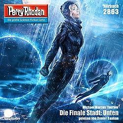 Die Finale Stadt: Unten (Perry Rhodan 2863)