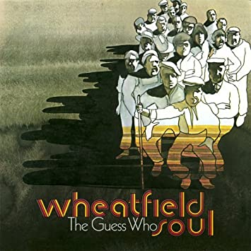 Wheatfield Soul by The Guess Who : The Guess Who: Amazon.es: Música