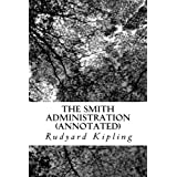 The Smith Administration (Annotated)