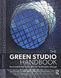 img - for The Green Studio Handbook: Environmental Strategies for Schematic Design book / textbook / text book