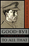 Good-Bye to All That: An Autobiography (Illustrated)
