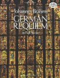 German Requiem in Full Score, Johannes Brahms, 0486254860