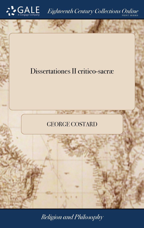 Dissertationes II Critico-Sacræ: Quarum Prima Explicatur