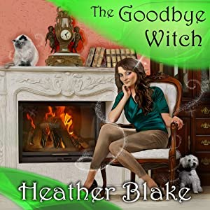 The Goodbye Witch Audiobook