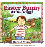 Easter Bunny, Are You for Real?, Harold Lawrence Myra, 0849914930