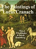 img - for The Paintings of Lucas Cranach book / textbook / text book