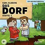 Das Dorf: Die komplette 1. Staffel | Karl Olsberg
