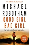 Good Girl, Bad Girl: The #1 Bestseller and a 'Book of the Year' 2019