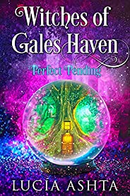 Perfect Pending: Humorous Paranormal Women's Fiction (Witches of Gales Haven Boo