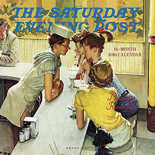 Graphique Saturday Evening Post 2016 Wall Calendar (CY34616)