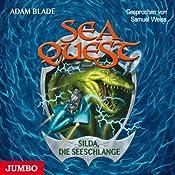 Silda, die Seeschlange (Sea Quest 2)   Adam Blade