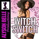 Witch Switch: Halloween Gender Swap | Alyson Belle