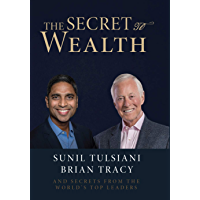The Secret To Wealth (English Edition)