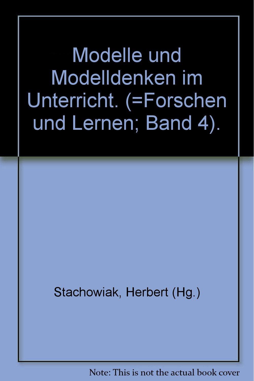 Modelle und Modelldenken im Unterricht: Anwendungen d. allg ...