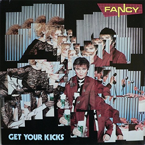 Fancy - Fancy - Get Your Kicks - Metronome - 825 087-1 - Zortam Music