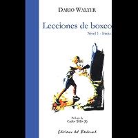 Lecciones de boxeo: lecciones de boxeo nivel 1-inicial (Spanish Edition)