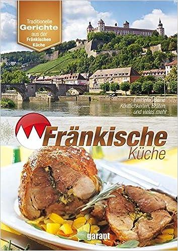 Fränkische Küche: Amazon.de: -: Bücher