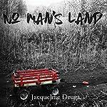 No Man's Land | Jacqueline Druga