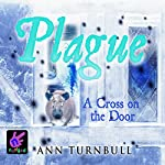 Plague: A Cross on the Door | Ann Turnbull
