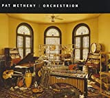 Orchestrion by Pat Metheny (2010-01-26)