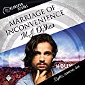Marriage of Inconvenience: Dreamspun Desires, Book 16 Hörbuch von M.J. O'Shea Gesprochen von: John Solo