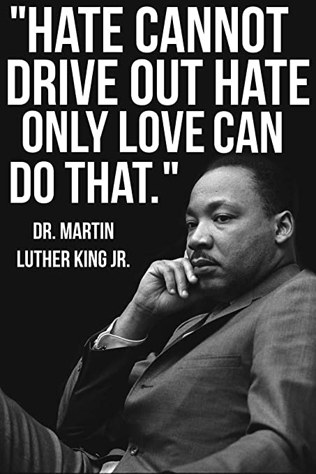 Amazoncom Martin Luther King Jr Mlk Love Quote Poster
