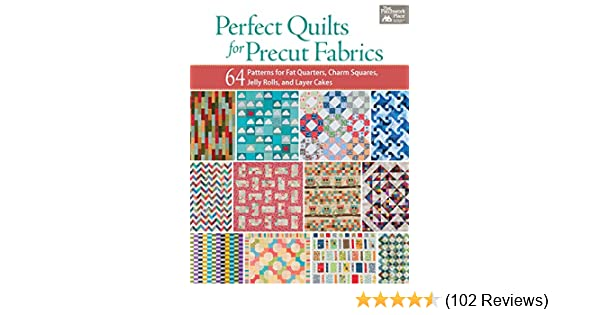 Perfect quilts for precut fabrics 64 patterns for fat quarters perfect quilts for precut fabrics 64 patterns for fat quarters charm squares jelly rolls and layer cakes kindle edition by that patchwork place fandeluxe Image collections