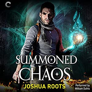 Summoned Chaos Hörbuch