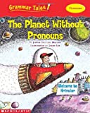 The Planet Without Pronouns, Justin McCory Martin, 043945820X