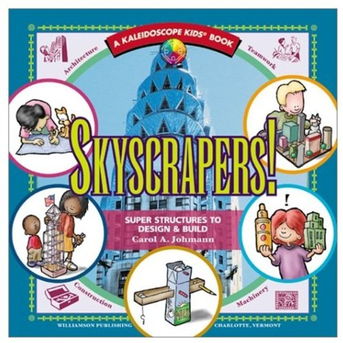 Skyscraper Sculptures - Skyscrapers! Super Structures (Kaleidoscope Kids)
