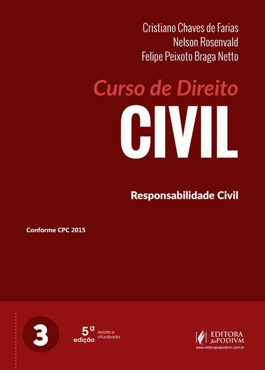 Curso de direito civil - responsabilidade civil