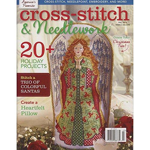 Cross-Stitch & Needlework Magazine Fall, 2016 Counted Cross-Stitch Book