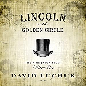 Lincoln and the Golden Circle Audiobook