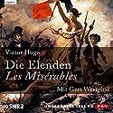 Die Elenden/Les Misérables Hörbuch von Victor Hugo Gesprochen von: Gert Westphal