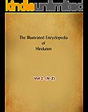 Illustrated Encyclopedia of Hinduism : Vol 2. (N-Z) (English Edition)